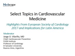 Select Topics in Cardiovascular Medicine