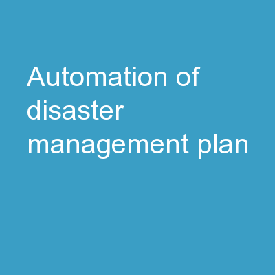 Automation of Disaster Management Plan