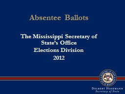 Absentee Ballots The Mississippi Secretary of State's Office
