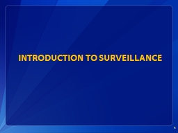 Introduction to Surveillance