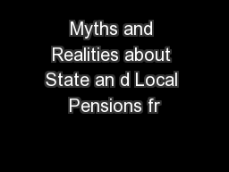 Myths and Realities about State an d Local Pensions fr