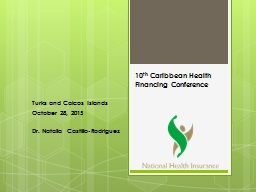 10 th  Caribbean Health Financing Conference PowerPoint PPT Presentation