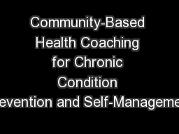 Community-Based Health Coaching for Chronic Condition Prevention and Self-Management