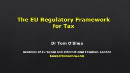 The EU Regulatory Framework
