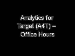 Analytics for Target (A4T) – Office Hours