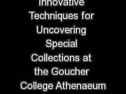 Innovative Techniques for Uncovering Special Collections at the Goucher College Athenaeum