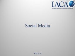 Social Media #IACA14 Introductions PowerPoint PPT Presentation