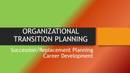 Organizational Transition Planning