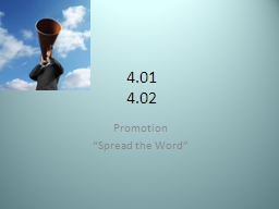 "4.01  4.02 Promotion ""Spread the Word"""