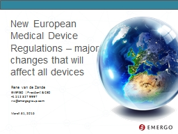 New European Medical Device Regulations – major changes that will affect all devices