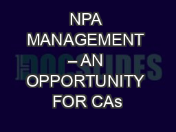 NPA MANAGEMENT – AN OPPORTUNITY FOR CAs