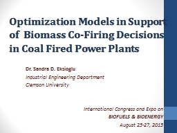 Optimization Models in Support of  Biomass Co-Firing Decisions in Coal Fired