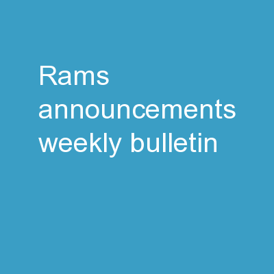 Rams  Announcements !!! Weekly Bulletin