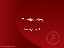 Prediabetes Management AACE