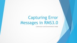 Capturing Error Messages in RMS3.0