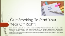 Quit Smoking To Start Your