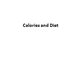 Calories and Diet  What exactly is a calorie? PowerPoint PPT Presentation