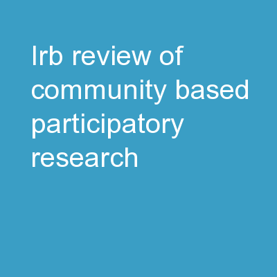 IRB Review of Community-Based Participatory Research