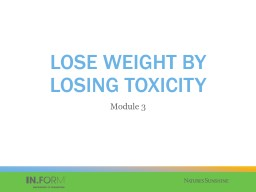 LOSE WEIGHT BY LOSING TOXICITY