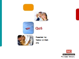 The Access Company  QoS Presented by: