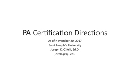 PA  Certification Directions
