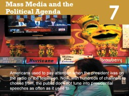 7 Mass Media and the Political Agenda