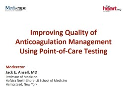 Improving Quality of Anticoagulation Management Using Point-of-Care Testing