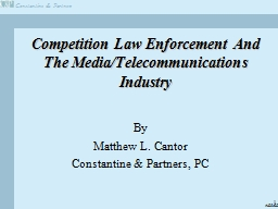 Competition Law Enforcement And The Media/Telecommunications Industry