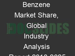 Linear Alkyl Benzene Market Share, Global Industry Analysis Report 2018-2025