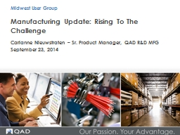 Manufacturing Update: Rising To The Challenge PowerPoint PPT Presentation