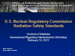 1 1 U.S. Nuclear Regulatory Commission