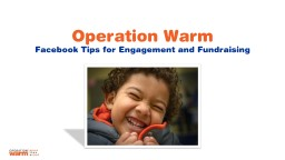 Operation Warm  Facebook Tips for Engagement and Fundraising