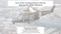 Crashing Care in the Air: Elevating HEMS Usage