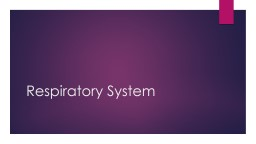 Respiratory System Job of the Respiratory System PowerPoint PPT Presentation