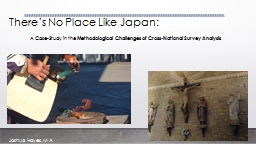 There�s No Place Like Japan: