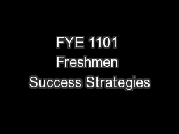 FYE 1101 Freshmen Success Strategies