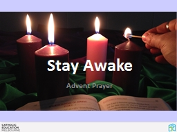 Stay Awake Advent Prayer PowerPoint PPT Presentation