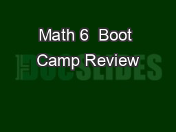 Math 6  Boot Camp Review