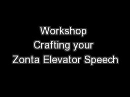 Workshop Crafting your Zonta Elevator Speech