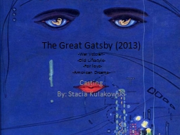 The Great Gatsby (2013) -War Veteran-