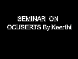 SEMINAR  ON OCUSERTS By Keerthi