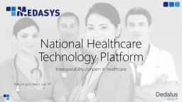 National Healthcare Technology Platform