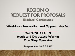 REGION Q Request  for Proposals