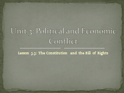 Lesson 3.3: The Constitution and the Bill of Rights