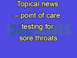 Topical news – point of care testing for sore throats