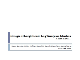 Design of Large Scale Log Analysis Studies
