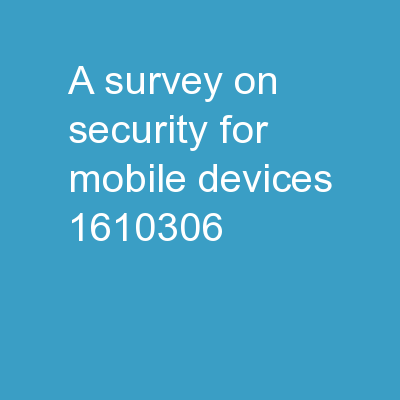 A Survey on Security for Mobile Devices