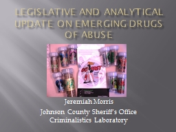 Legislative and Analytical Update on Emerging Drugs of Abuse