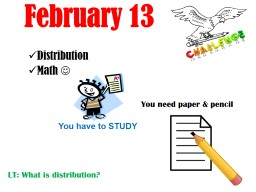 February 13 Distribution PowerPoint PPT Presentation