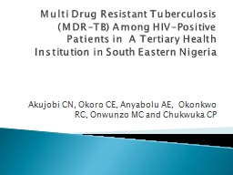 Multi Drug Resistant Tuberculosis (MDR-TB) Among HIV-Positive Patients in  A Tertiary Health Instit